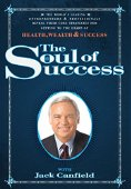 The Soul of Success Volume 1