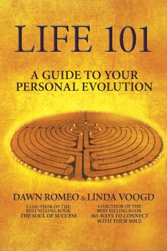 Life 101 A Guide To Your Personal Evolution